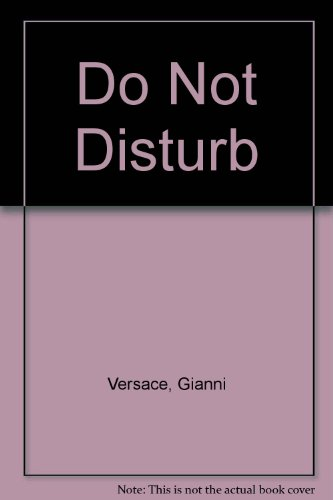 9780789201539: Do Not Disturb