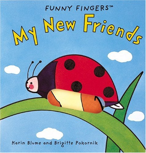9780789201805: My New Friends (Funny Fingers Books)