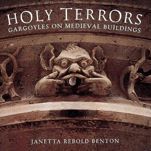 9780789201829: Holy Terrors: Gargoyles on Medieval Buildings