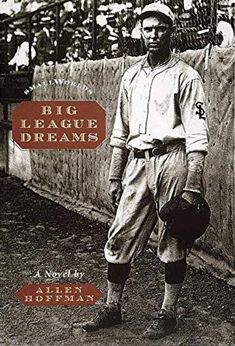 Big League Dreams (Small World series): Allen Hoffman