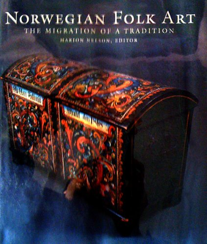 Norwegian Folk Art / The Migration of a Tradition