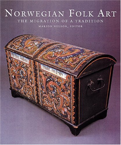 9780789201966: Norwegian Folk Art: The Migration of a Tradition