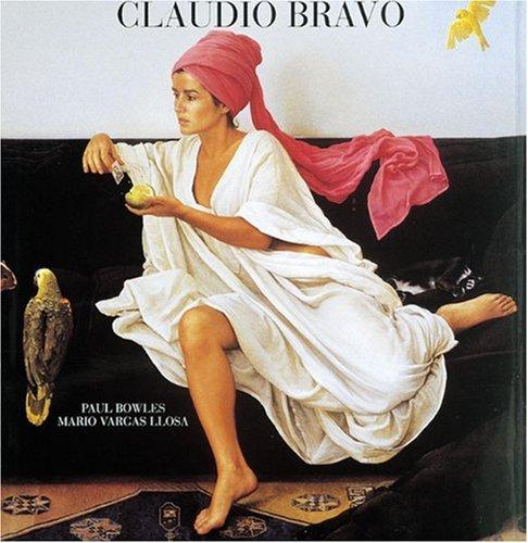 9780789202079: Claudio Bravo: Paintings and Drawings