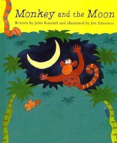 Monkey and the Moon (Hardback): John Randall