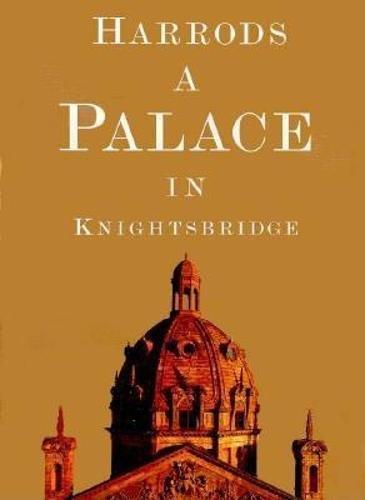 9780789202123: Harrods: A Palace in Knightsbridge
