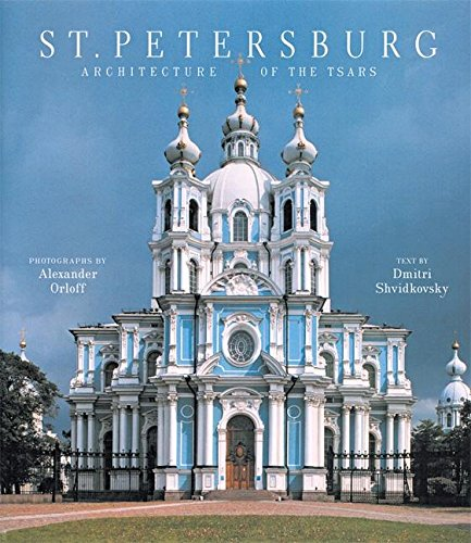 9780789202178: St. Petersburg: Architecture of the Tsars