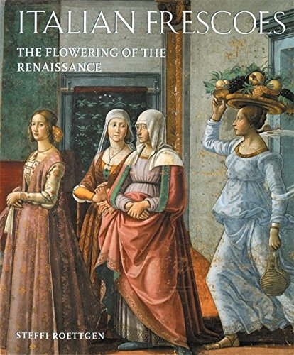 9780789202215: Italian Frescoes: The Flowering of the Renaissance 1470-1510