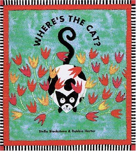 Where's the Cat?: Blackstone, Stella; Harter, Debbie