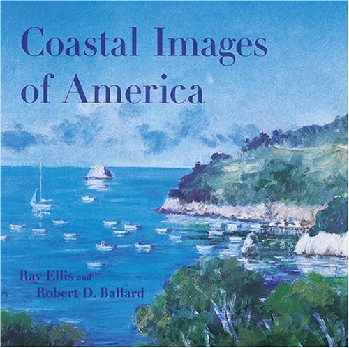 Coastal Images of America. (Signed copy)