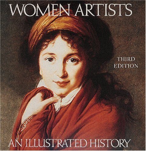 9780789203458: Women Artists: An Illustrated History