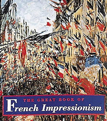 9780789204059: The Great Book of French Impressionism Tiny Folio