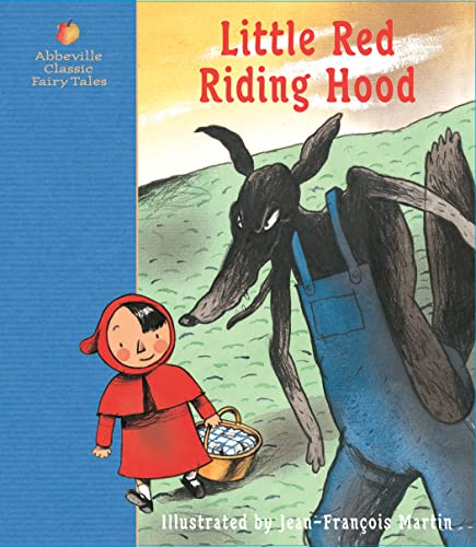 Little Red Riding Hood: A Fairy Tale: Jacob Grimm, Wilhelm