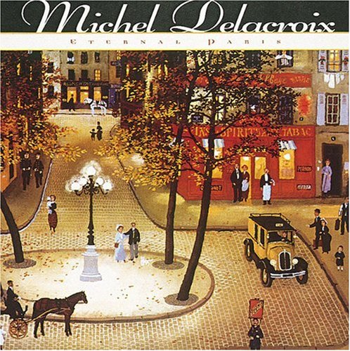 Michel Delacroix: Eternal Paris: Hunter, Sam