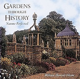 9780789204585: Nature Perfected: Gardens Through History