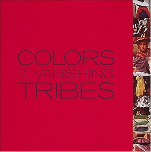 9780789205049: COLORS OF THE VANISHING TRIBES GEB