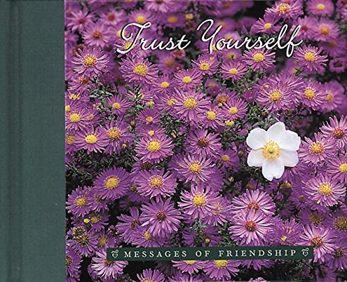 9780789206022: Trust Yourself (Messages of Friendship)