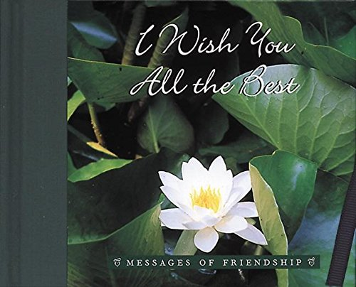 9780789206046: I Wish You All the Best (Messages of Friendship)