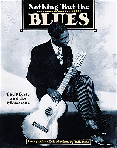 Nothing But the Blues the Music and the Musicians (Paperback): Kizette de Lempicka-Foxhall