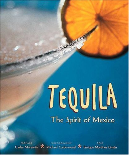 9780789206213: Tequila: The Spirit of Mexico