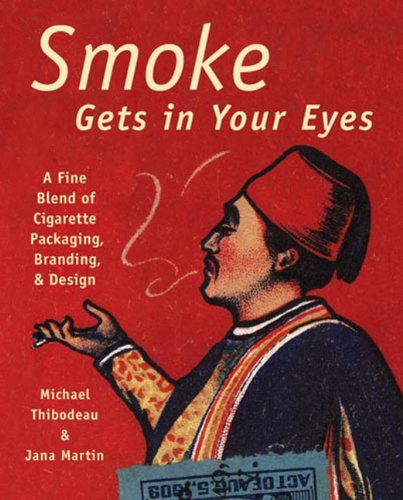 Smoke Gets In Your Eyes: Branding and Design In Cigarette Packaging