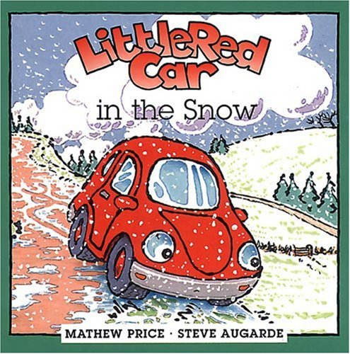 Little Red Car Plays in the Snow: Mathew Price