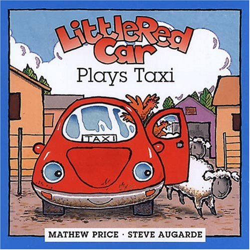 9780789206756: Little Red Car Plays Taxi (Little Red Car Books)