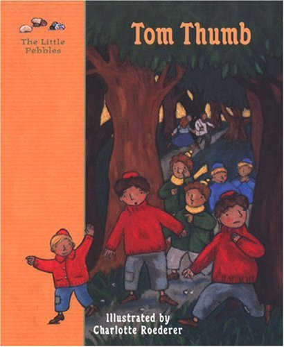 9780789206947: Tom Thumb: A Fairy Tale by Charles Perrault (Little Pebbles)