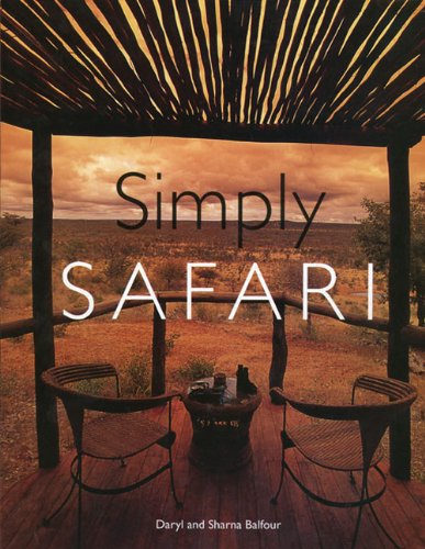 Simply Safari (0789207117) by Daryl Balfour; Sharna Balfour