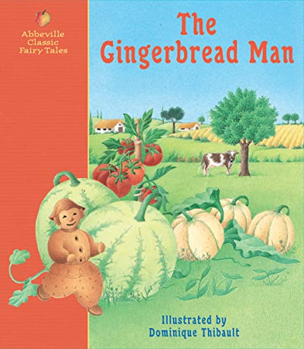The Gingerbread Man: A Classic Fairy Tale: Brothers Grimm