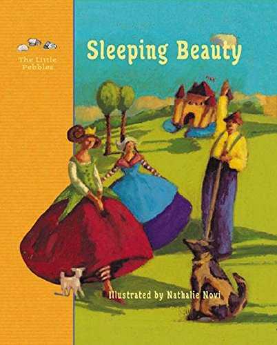 9780789207340: Sleeping Beauty: A Fairy Tale by the Brothers Grimm (Little Pebbles)
