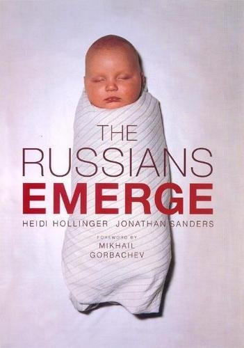 The Russians Emerge: Hollinger, Heidi; Sanders,