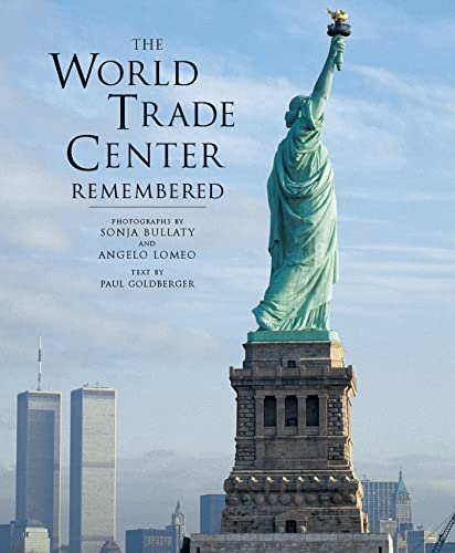 The World Trade Center Remembered