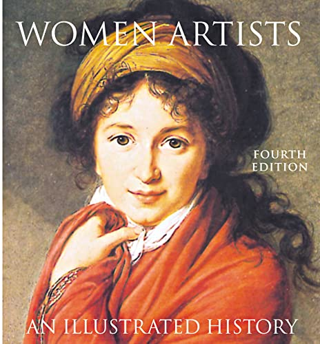 9780789207685: Women Artists: An Illustrated History