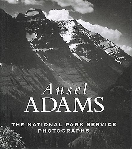 9780789207753: Ansel Adams: The National Parks Service Photographs