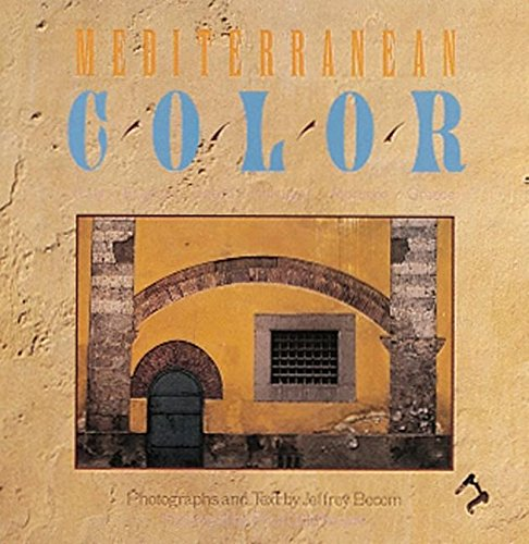 9780789207968: Mediterranean Color: Italy, France , Spain, Portugal, Morocco, Greece