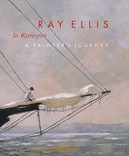 Ray Ellis Retrospective : A Painter's Journey: Ellis, Ray: Leeds, Valerie Ann ( Guest Curator ...