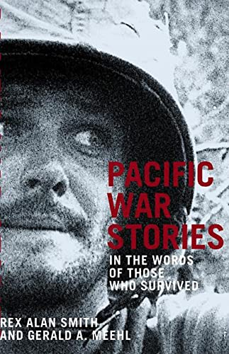 9780789208170: PACIFIC WAR STORIES: In the Words of Those Who Survived