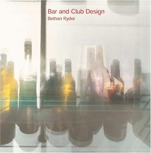 9780789208194: Bar and Club Design
