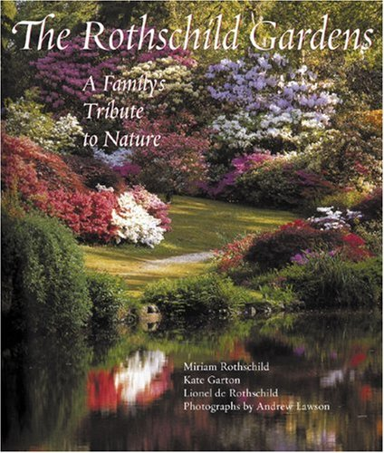 9780789208286: Rothschild Gardens: A Family's Trbute to Nature