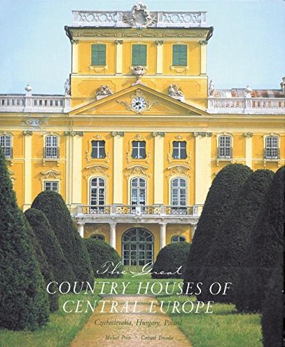 9780789208484: The Great Country Houses of Europe: The Czech Republic, Slovakia, Hungary, Poland