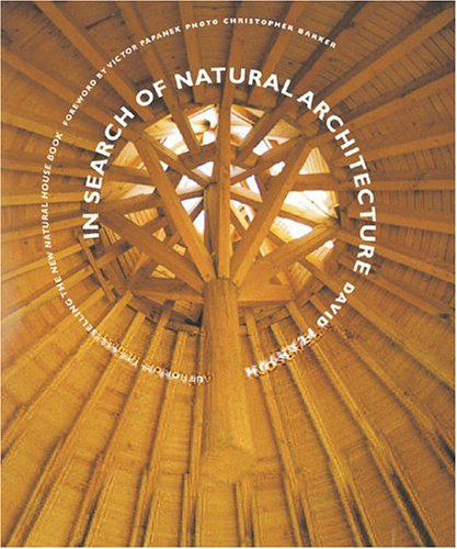 9780789208552: In Search Of Natural Architecture