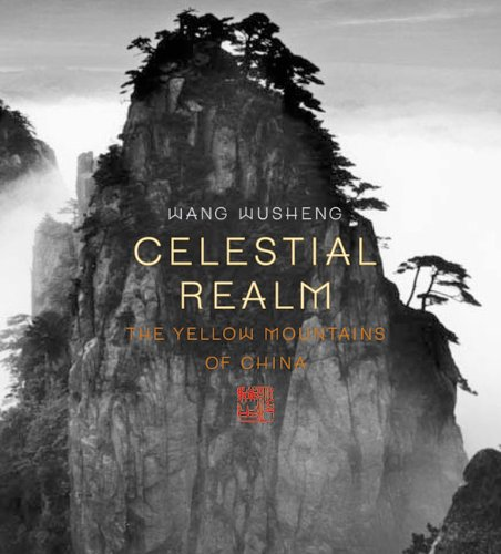9780789208712: Celestial Realm: The Yellow Mountains of China