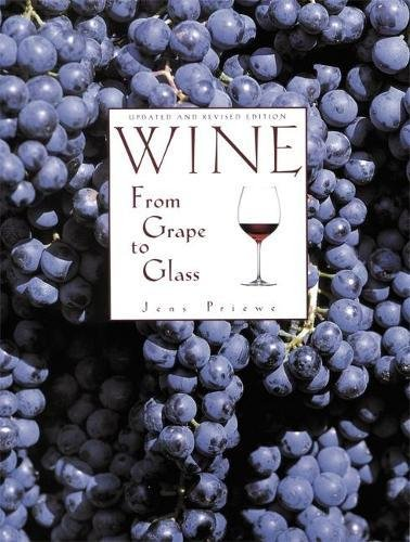 9780789209177: Wine from Grape to Glass