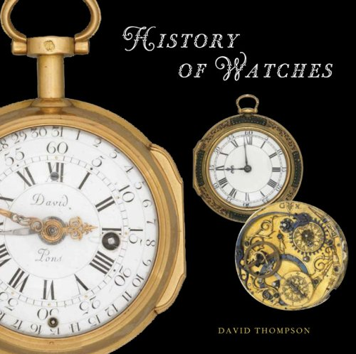 9780789209184: The History of Watches