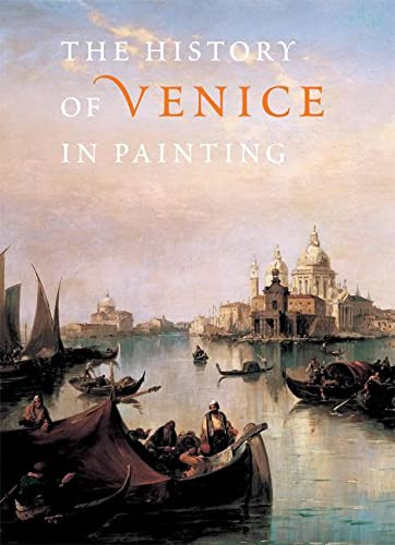 9780789209337: History of Venice in Painting