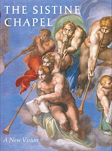 9780789209344: The Sistine Chapel: A New Vision