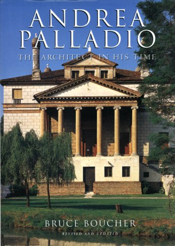 9780789209382: Andrea Palladio: The Architect in His Time