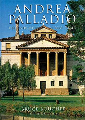 9780789209405: Andrea Palladio: The Architect in His Time