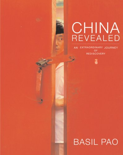 9780789209474: China Revealed: An Extraordinary Journey of Rediscovery