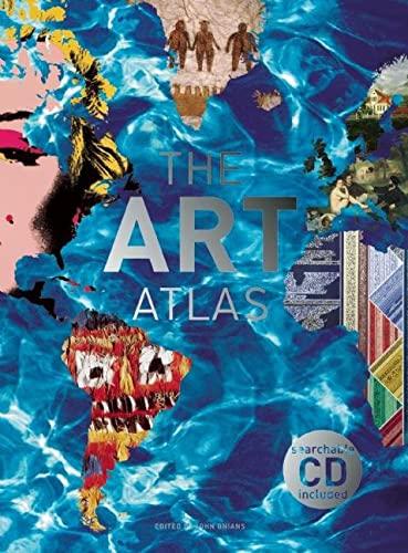 The Art Atlas: Onians, John; Editor